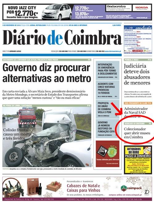 Clicando nesta imagem da primeira página do Diário de Coimbra de 2010-11-09, acede à notícia da página 5